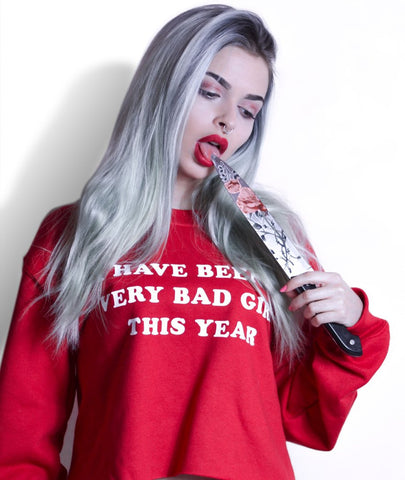 I HAVE BEEN A VERY BAD GIRL CROPPED SWEATSHIRT
