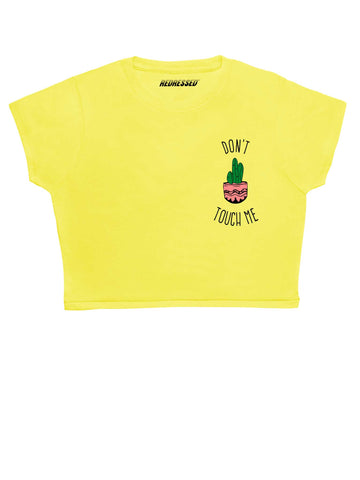 Don't touch me cactus Crop Top