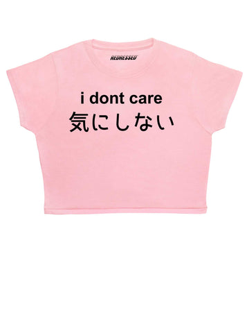 I Don't Care Crop Top