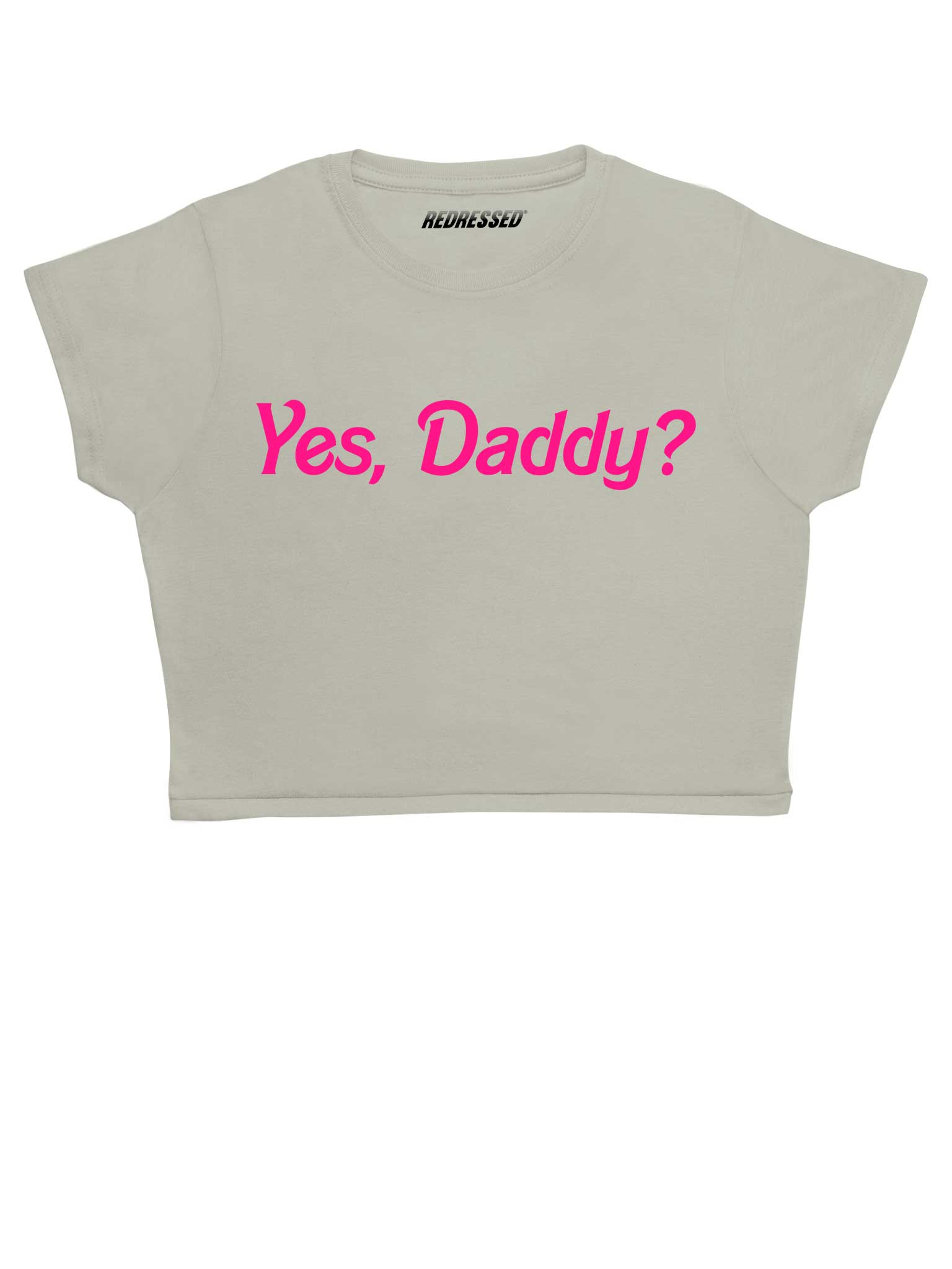 Yes Daddy Crop Top