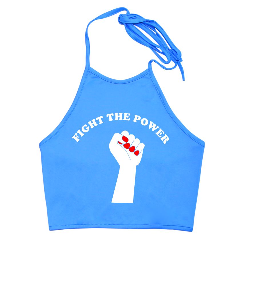 Fight The Power Halter Top