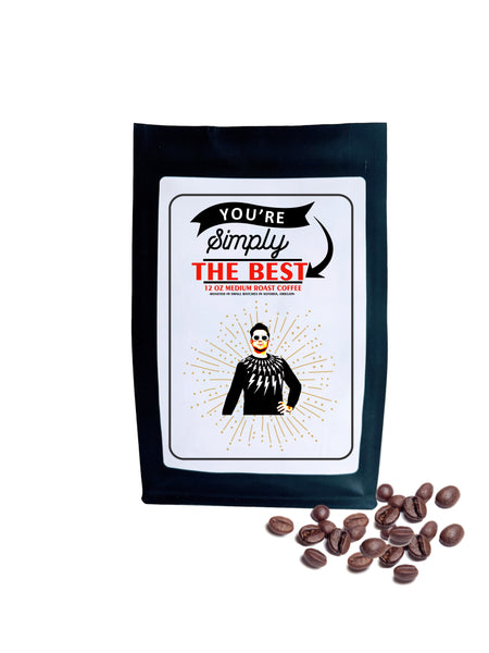 Schitts Creek Gift You're Simply the Best Roasted Coffee Beans Coffee Lover Gift Coffee Gift for Friend