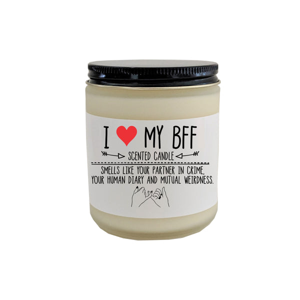 BFF Gift Best Friend Gift Scented Candle Gift for Bestie I Love My BFF Birthday Gift for Friend Funny Gift for Her Holiday Gift for BFF