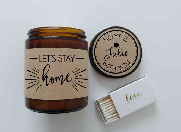 Lets Stay Home Gift for Her Scented Soy Candle Gift Ideas Valentine Gift Personalized Candle