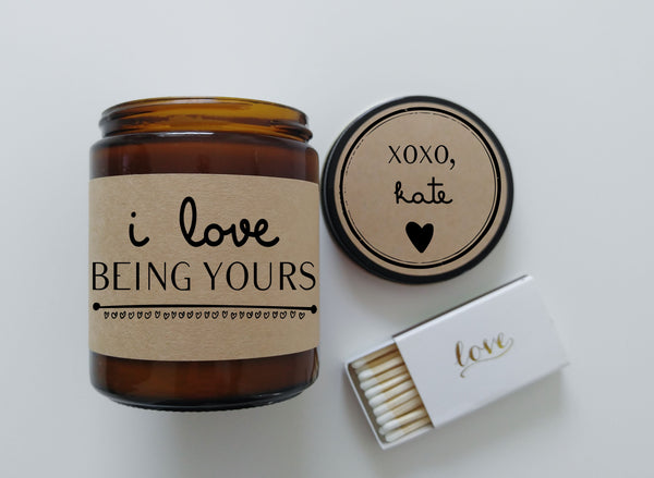 Valentines Day Gift for Boyfriend I Love Being Yours Soy Candle Gift for Girlfriend Scented Candle