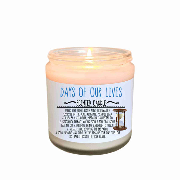 Days of Our Lives Scented Candle Soap Opera Gift TV Show Gift Novelty Gift Funny Candle Like Sands Through the Glass Pop Culture Candle