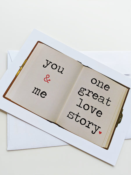 Love Card One Great Love Story You and Me Romantic Card Valentines Day Card Valentine Card