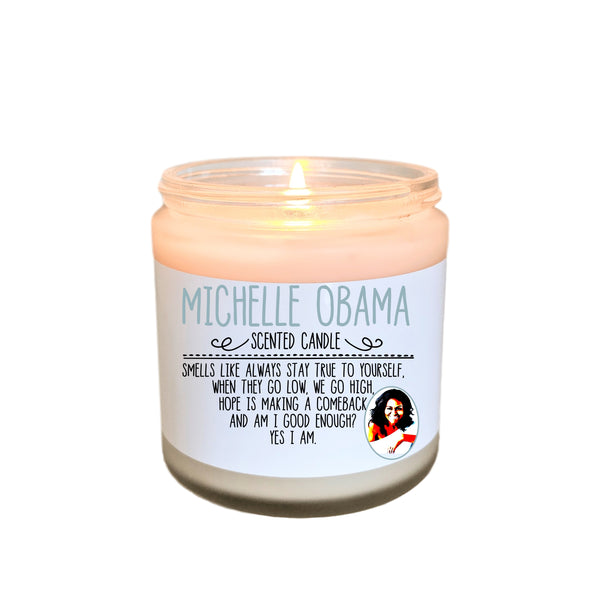 Michelle Obama Scented Candle Michelle Obama Quotes Hope Feminist Icon When They Go Low We Go High Forever First Lady Gift for Her