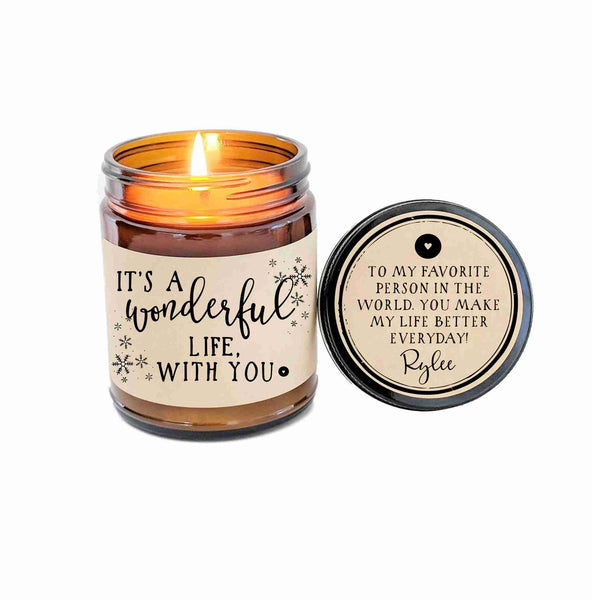 It's a Wonderful Life With You Christmas Gift Boyfriend Gift Girlfriend Gift Candle Gift Holiday Gift Personalized Candle Gift for Him