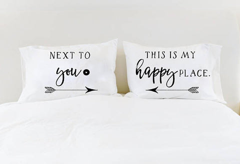 Happy Place His and Hers Pillowcases Couples Pillowcases Next to You This is My Happy Place