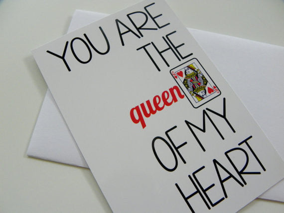 You Are the Queen of My Heart