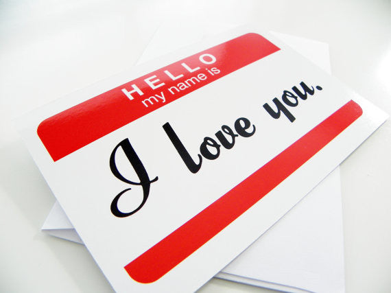 Romantic Card Hello My Name Is I Love You Romantic Card Funny Greeting Card Name Tag