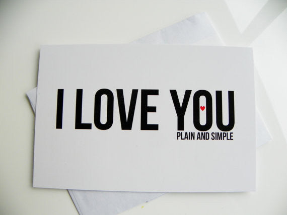 I Love You Plain and Simple Valentine Card Romantic Valentine Card Valentines Day