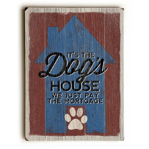 The Dog's House Wood Wall Decor by Misty Diller