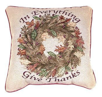 In Everything Give Thanks Pillow