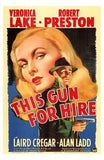 This Gun for Hire Movie Poster Print