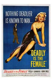 Deadly is the Female Movie Poster Print