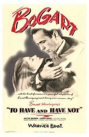 to Have and Have Not Movie Poster Print