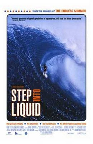 Step Into Liquid Movie Poster Print