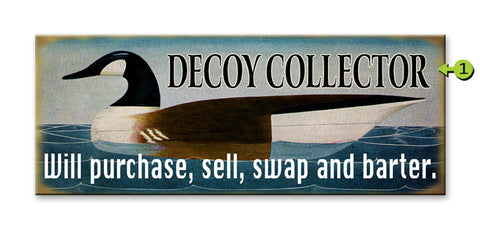 Decoy Collector Wood 17x44