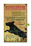 Duly Qualified Dog Metal 23x39