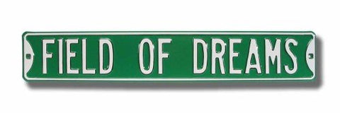 Field of Dreams Street Sign