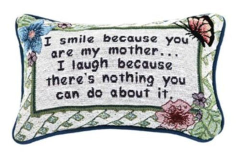 Manual Pillow I Smile I Laugh Mother