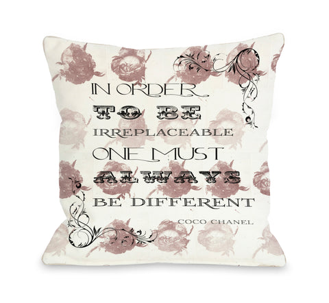 Irreplaceable Throw Pillow by OBC 18 X 18