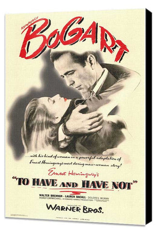 To Have and Have Not 11 x 17 Movie Poster - Style A - Museum Wrapped Canvas