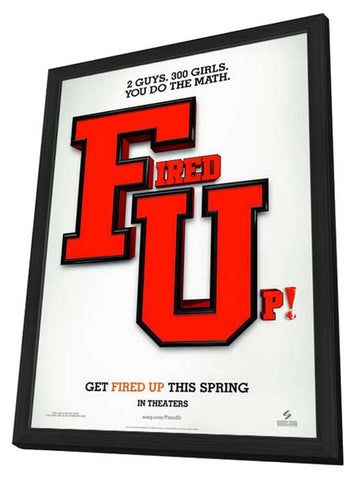 Fired Up 11 x 17 Movie Poster - Style A - in Deluxe Wood Frame