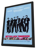 Better Luck Tomorrow 11 x 17 Movie Poster - Style A - in Deluxe Wood Frame