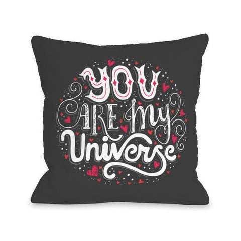 You Are My Universe Throw Pillow by OBC