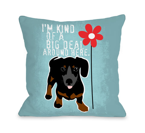 Dachshund Big Deal - Blue Throw Pillow by Ginger Oliphant 18 X 18