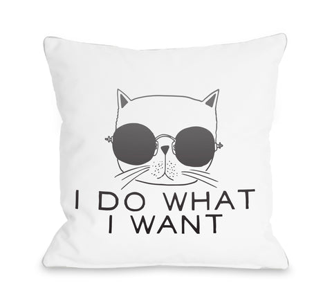 I Do What I Want - Black Throw Pillow by OBC 16 X 16