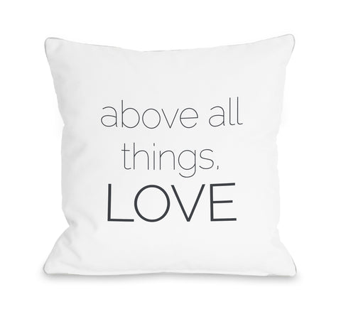 Above All Things - White Throw Pillow by OBC 16 X 16