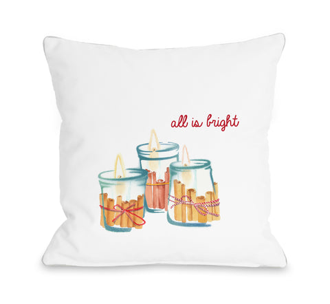 All Is Bright Candle - White Throw Pillow by OBC 18 X 18