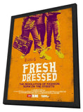 Fresh Dressed Preframed - 11x17 Year: 2015