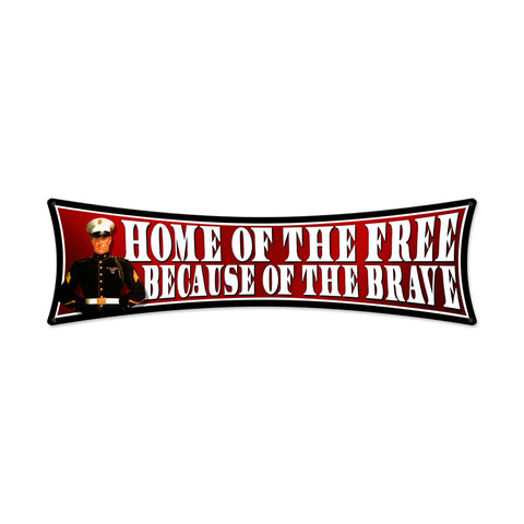 Free Brave Metal Sign Wall Decor 27 x 8