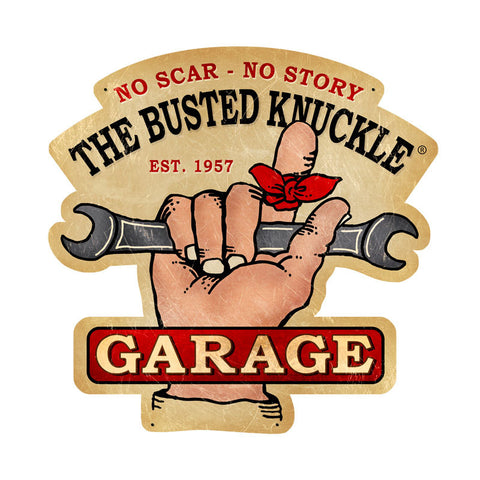 Busted Knuckle Garage Metal Sign Wall Decor 19 x 19