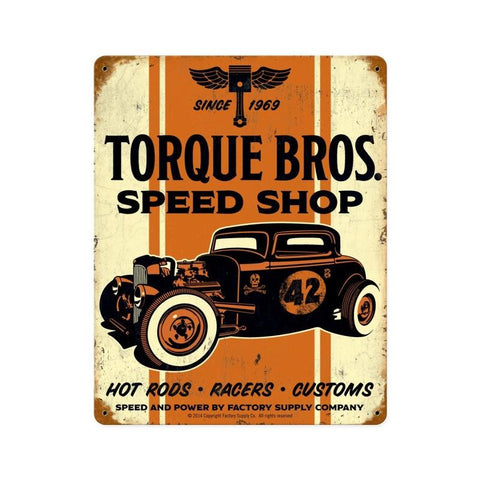 Torque Brothers 32 Coupe 12  Metal Sign Wall Decor 12 x 15