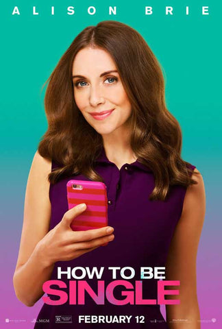 How to be Single 11 x 17 Movie Poster - Style D
