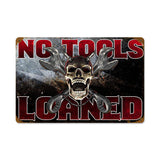 No Tools Loaned Metal Sign Wall Decor 12 x 18