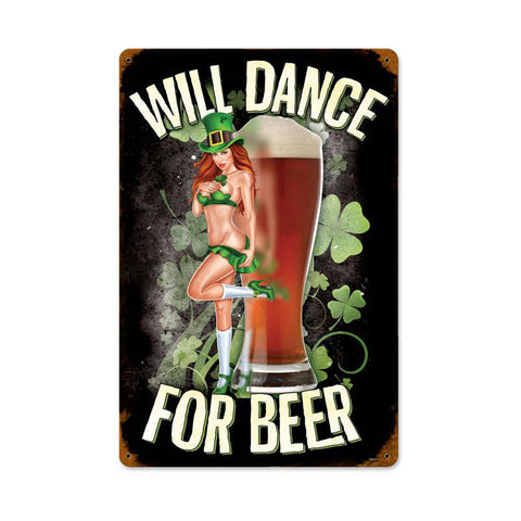 Will Dance For Beer Metal Sign Wall Decor 18 x 12