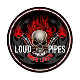 Loud Pipes Metal Sign Wall Decor 14 x 14
