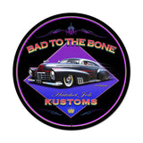 Bad To The Bone Metal Sign Wall Decor 28 x 28