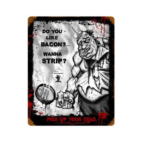 Zombie Do You Like Bacon Sign Metal Sign Wall Decor 12 x 15