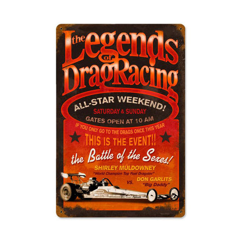 Legends Drag Metal Sign Wall Decor 18 x 12