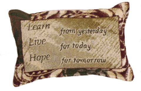Live For Today Tapestry Pillow