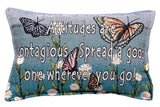 Attitudes Are Contagious Pillow
