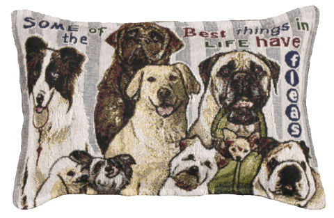Best Thing In Life/Dog Tapestry Pillow